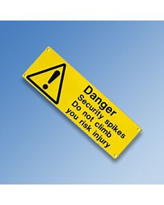 Security Spike Warning Sign